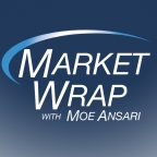 Market Wrap With Moe - Financial Advice on Investing